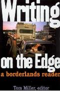 Writing on the Edge: A Borderlands Reader Cover