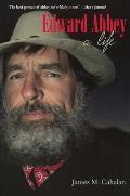 Edward Abbey A Life