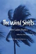 The Wind Shifts: New Latino Poetry (Camino del Sol: A Latina and Latino Literary)