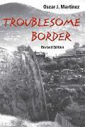 Troublesome Border: