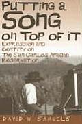 Putting a Song on Top of It: Expression and Identity on the San Carlos Apache Reservation