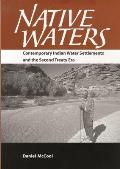 Native Waters Contemporary Indian Water Settlements & the Second Treaty Era
