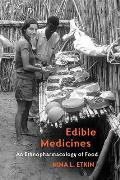 Edible Medicines: An Ethnopharmacology of Food Cover