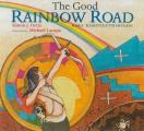 The Good Rainbow Road