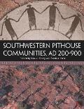 Southwestern Pithouse Communities, Ad 200-900