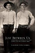 Just Between Us: An Ethnography of Male Identity and Intimacy in Rural Communities of Northern Mexico