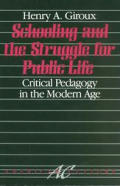Schooling & The Struggle For Public Life