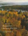 Minnesotas Natural Heritage An Ecological Perspective