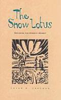 Snow Lotus: Exploring the Eternal Moment