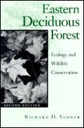 Eastern Deciduous Forest Ecology & Wildlife Conservation