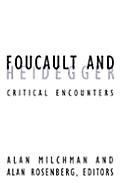 Foucault and Heidegger: Critical Encounters