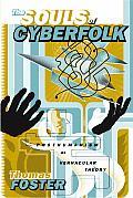 The Souls Of Cyberfolk