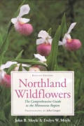 Northland Wildflowers: The Comprehensive Guide to the Minnesota Region (Wildflowers)