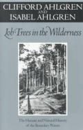 Lob Trees in the Wilderness: The Human and Natural History of the Boundary Waters