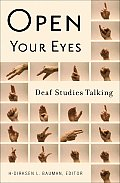 Open Your Eyes: Deaf Studies Talking (08 Edition)