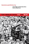 The World Says No to War: Demonstrations Against the War on Iraq