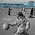 The Somali Diaspora: A Journey Away