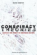 Conspiracy Theories Secrecy & Power in American Culture