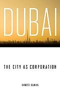 Dubai, the City as Corporation