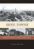 Mine Towns Buildings for Workers...