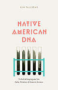Native American Dna (13 Edition)