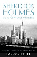 Sherlock Holmes and the Ice Palace Murders