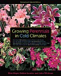 Growing Perennials in Cold Climates: Revised and Updated Edition Cover