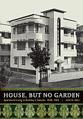 House, But No Garden: Apartment Living in Bombay's Suburbs, 1898-1964