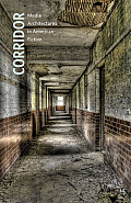 Corridor: Media Architectures in American Fiction