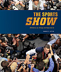 The sports show; athletics as image and spectacle