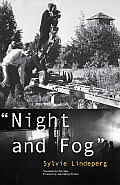 Night and Fog: A Film in History