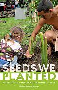 The Seeds We Planted: Portraits of a Native Hawaiian Charter School