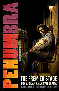 Penumbra: The Premier Stage for African American Drama