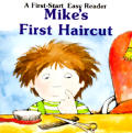 Mike's First Haircut