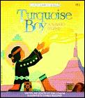 Turquoise Boy A Navajo Legend Native Ame