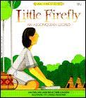Little Firefly An Algonquian Legend