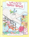Wanted Perfect Parents