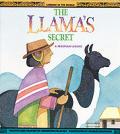 Llamas Secret A Peruvian Legend