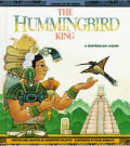 Hummingbird King: A Guatemalan Legend