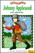 Johnny Appleseed Goes A Planting