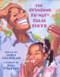 The Reverend Thomas's False Teeth