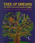 Tree Of Dreams Ten Tales From The