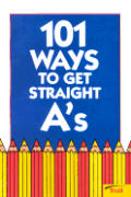 101 Ways To Get Straight As