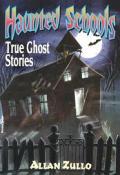 Haunted Schools True Ghost Stories