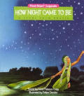 How Night Came To Be A Story From Braz