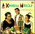 Kwanzaa Miracle