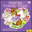I Love You Grumpy Bunny
