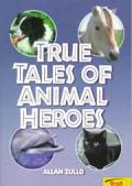 True Tales Of Animal Heros