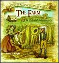 Farm Life In Colonial Pennsylvania