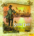 Salem Days: Life in a Colonial Seaport